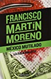 img - for Mexico mutilado (Spanish Edition) book / textbook / text book