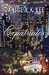 The Expatriates A Novel