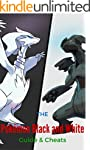 The NEW Complete Guide to: Pokemon Bl...