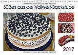 Süßes aus der Vollwert-Backstube 2017 (Wandkalender 2017 DIN A4 quer): Leckeres vollwertiges Gebäck: Kuchen, Muffins und Plätzchen (Geburtstagskalender, 14 Seiten ) (CALVENDO Lifestyle)