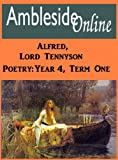 AmblesideOnline Poetry, Year 4, Term 1: Alfred, Lord Tennyson