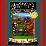 Slangman's Fairy Tales: Korean to English, Level 3 - Beauty and the Beast   David Burke