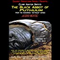 The Black Abbot of Puthuum: Zothique Series (       UNABRIDGED) by Clark Ashton Smith Narrated by Reg Green