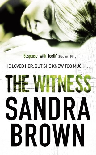 Sandra Brown - The Witness (English Edition)