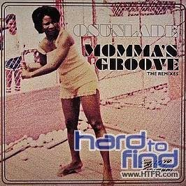 Osunlade - Momma's Groove (The Remixes)