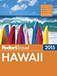 Fodor's Hawaii 2015 (Full-color Trave...