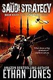 The Saudi Strategy (Justin Hall # 8) (English Edition)