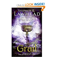 Grail (The Pendragon Cycle, Book 5) by Stephen R. Lawhead
