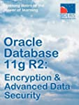 Oracle Database 11g R2: Encryption &...