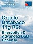 Oracle Database 11g R2: Encryption &...