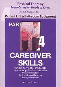 Caregiver Skills: Patient Lift & Bathroom Equipment