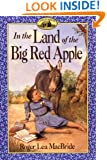 In the Land of the Big Red Apple (Little House)