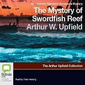 The Mystery of Swordfish Reef: An Inspector Napoleon Bonaparte Mystery | [Arthur Upfield]