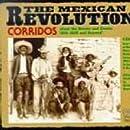The Mexican Revolution Corridos