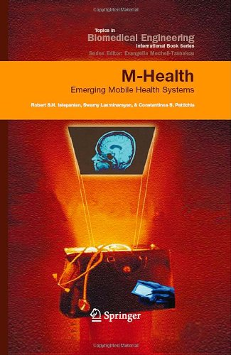 M-Health: Emerging Mobile Health Systems (Topics In Biomedical Engineering. International Book Series) front-835802
