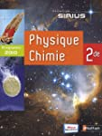 Sirius Physique Chimie 2nd : Version...