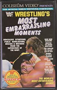 WWF Wrestling's Most Embarrassing Moments [VHS]