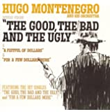 "Music from ""The Good, the Bad & the Ugly,'' ""A Fistful of Dollars'' & ""For a Few Dollars More''"