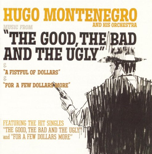 Ennio Morricone - Music from: The good the bad & the ugly - Zortam Music