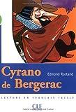 Cyrano de Bergerac (Lecture En Francais Facile: Niveau 2) (French Edition)