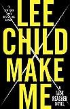 Make Me: A Jack Reacher Novel (kindle edition)