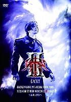 GACKT VISUALIVE ARENA TOUR 2009 REQUIEM ET REMINISCENCE II FINAL~�ú��Ⱥ���~ [DVD](�߸ˤ��ꡣ)