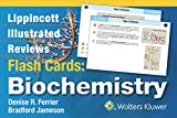 Lippincott Illustrated Reviews Flash Cards: Biochemistry (Lippincott's Illustrated Reviews Series) Denise R. Ferrier
