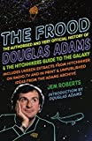 Jem Roberts The Frood: The True Story of Douglas Adams and the Hitchhikers Guide to the Galaxy