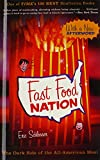 Fast Food Nation: The Dark Side Of The All-American Meal (Turtleback School & Library Binding Edition) (0606239790) by Schlosser, Eric