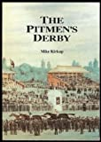 img - for The Pitmen's Derby book / textbook / text book