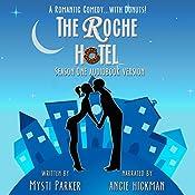 The Roche Hotel: Season One | Mysti Parker