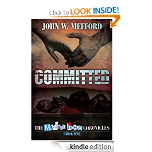 Committed (The Michael Doyle Chronicles) John W. Mefford