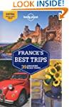 Lonely Planet France's Best Trips 1st...