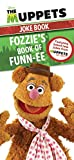 The Muppets Joke Book: Fozzie's Book of Funn-ee