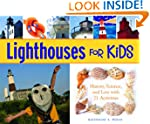 Lighthouses for Kids: History, Scienc...