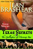 img - for Texas Secrets: The Gallaghers of Morning Star Book 1 (Texas Heroes: The Gallaghers of Morning Star) book / textbook / text book