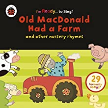 Old MacDonald Had a Farm and Other Classic Nursery Rhymes Audiobook by  Ladybird Narrated by  Ladybird