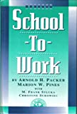 img - for School-To-Work book / textbook / text book