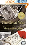 The Great War: The People's Story (Of...