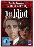 Der Idiot (nach dem Roman von F. M. Dostojewski)