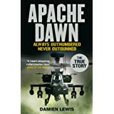 Apache Dawn: Always outnumbered, never outgunned.by Damien Lewis