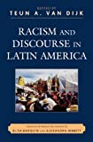 img - for Racism and Discourse in Latin America (Perspectives on a Multiracial America) book / textbook / text book