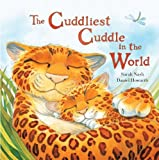 img - for The Cuddliest Cuddle in the World book / textbook / text book