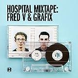 Hospital Mixtape: Fred V & Grafix (Amazon Special)