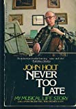 Never Too Late (0440563526) by Holt, John Caldwell