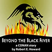 Beyond the Black River | Robert E Howard
