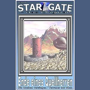 Ende eines Quellherren (Star Gate 6) Hörbuch