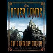 The Other Lands: Book Two of the Acacia Trilogy | David Anthony Durham