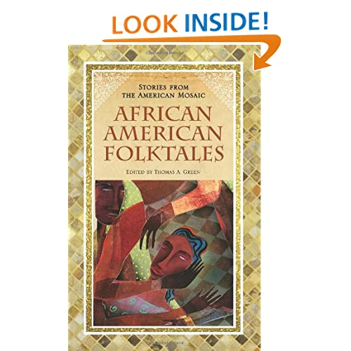 African American Folktales (Stories from the American Mosaic)