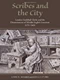 img - for Scribes and the City (Manuscript Culture in the British Isles) book / textbook / text book